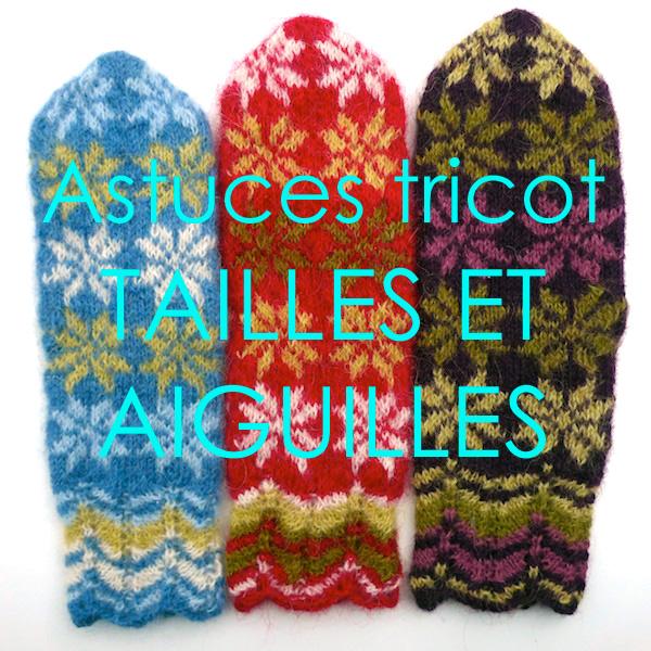 astuces tricot plusieurs tailles avec des tailles d 39 aiguilles diff rentes tricoteuse d. Black Bedroom Furniture Sets. Home Design Ideas